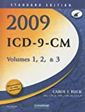 2009 ICD-9-CM, Volumes 1, 2, and 3 Standard Edition, 1e (Buck, ICD-9-CM  Vols 1,2 & 3 Standard Edition)