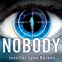 Nobody Audiobook by Jennifer Lynn Barnes Narrated by Casey Holloway