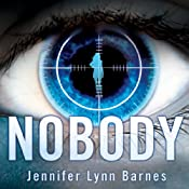 Nobody | [Jennifer Lynn Barnes]