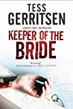 The Keeper of The Bride (0727881221) by Gerritsen, Tess