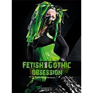 """Bildband """"Fetish and Gothic Obsession"""" von MARTIN BLACK (& DR. MARK BENECKE) stark reduziert!"""