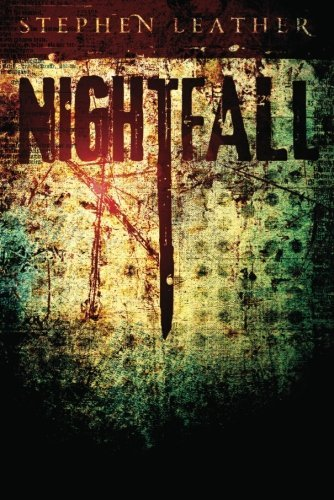 Stephen Leather's 'Nightfall': An Unrelenting Thriller