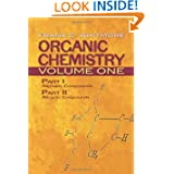 Organic Chemistry, Volume One: Part I: Aliphatic Compounds Part II: Alicyclic Compounds (Dover Books on Chemistry...