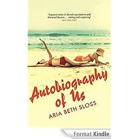 Autobiography of Us (English Edition)