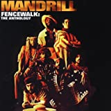 Fencewalk: The Anthology [2 CD] by Mandrill (1997-02-04)