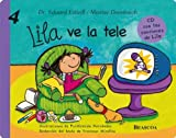 Lila ve la tele (Spanish Edition)