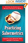 Practicing Sabermetrics: Putting the...