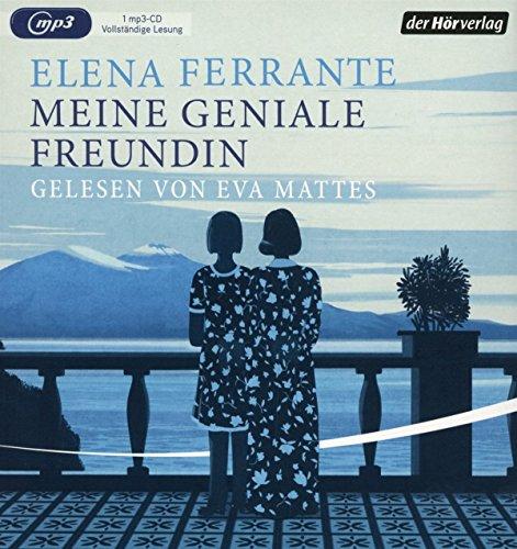 Meine geniale Freundin: Band 1 der Neapolitanischen Saga: Kindheit und frühe Jugend (Die Neapolitanische Saga, Band 1) das CD von Elena Ferrante - Preis vergleichen und online kaufen