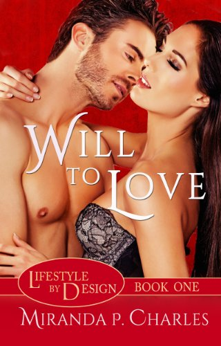 Will To Love (Lifestyle by Design Book 1)