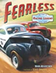 Fearless: the Story of Racing Legend...
