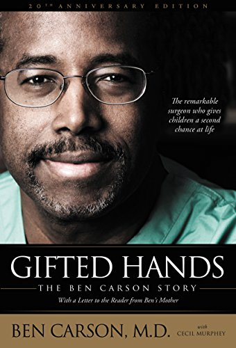 M.D. Ben Carson - Gifted Hands 20th Anniversary Edition