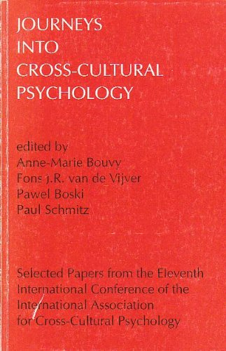 Journeys into Cross-cultural Psychology (Selected Papers from the International Association for Cross-Cultural Psycholog