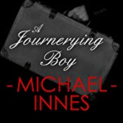 A Journeying Boy | [Michael Innes]