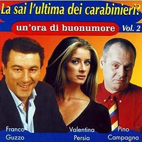 Amazon.com: La sai l'ultima dei carabinieri vol. 2: Valentina Persia