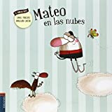img - for Mateo en las nubes (Spanish Edition) book / textbook / text book