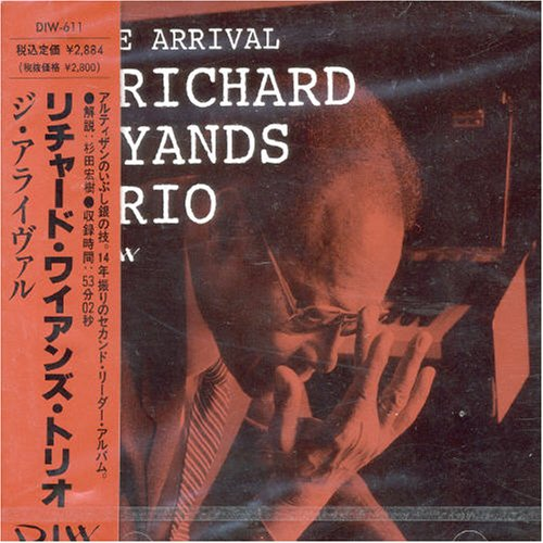 The Arrival by Richard Wyands Trio