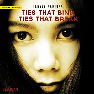 Ties That Bind, Ties That Break Audiobook
