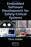 img - for Embedded Software Development for Safety-Critical Systems by Chris Hobbs (2015-10-15) book / textbook / text book