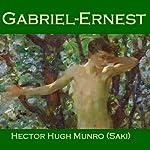 Gabriel-Ernest | Hector Hugh Munro