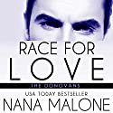 Race for Love Audiobook by Nana Malone Narrated by Eva Christensen