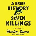 A Brief History of Seven Killings | Marlon James