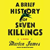 A Brief History of Seven Killings | [Marlon James]
