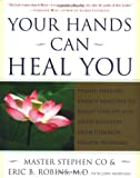 img - for Your Hands Can Heal You: Pranic Healing Energy Remedies to Boost Vitality and Speed Recovery from Common Health Problems book / textbook / text book