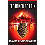 The Bones Of Odin (Matt Drake Book 1) ~ David Leadbeater