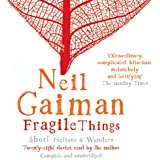 Fragile Things (Unabridged)