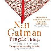 Fragile Things | [Neil Gaiman]
