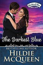 The Darkest Blue, Shades of Blue, Book 3