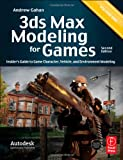 3ds Max Modeling for Games, Second Edition: Insider's Guide to Game Character, Vehicle, and Environment Modeling: Volume I
