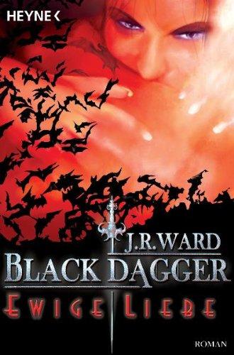 Ewige Liebe (Black Dagger, #3)