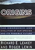 Origins: The Emergence and Evolution of Our Species and Its PossibleFuture (0140153365) by Leakey, Richard