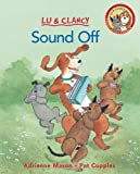 Sound Off (Turtleback School & Library Binding Edition) (Lu & Clancy) (1417624779) by Mason, Adrienne