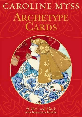 Archetype Cards: A 78-card Deck and Guidebook