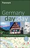 img - for Frommer's Germany Day by Day (Frommer's Day by Day - Full Size) book / textbook / text book