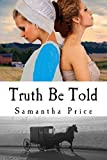 img - for Truth Be Told (Amish Twin Hearts Book 2) (Amish Christian Romance) book / textbook / text book