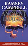 Ancient Images (0099673401) by RAMSEY CAMPBELL