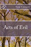 img - for Acts of Evil book / textbook / text book