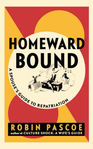 Homeward Bound: A Spouse's Guide to Repatriation
