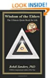 Wisdom of the Elders: The Ultimate Quote Book for Life