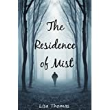 The Residence of Mist (Book 1)