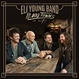 Eli Young Band - 10,000 Towns