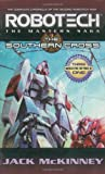 Robotech: The Masters Saga: The Southern Cross (Vol 7-9) (0345391845) by McKinney, Jack