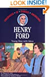 Henry Ford: Young Man With Ideas