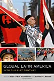img - for Global Latin America: Into the Twenty-First Century (Global Square) book / textbook / text book