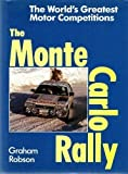 The Monte Carlo Rally (The world's greatest motor competitions) Graham Robson