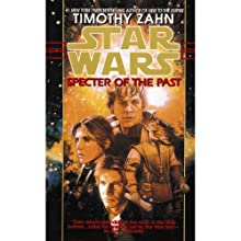Star Wars: Specter of the Past: The Hand of Thrawn, Book 1 Audiobook by Timothy Zahn Narrated by Marc Thompson