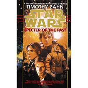 Star Wars: Specter of the Past: The Hand of Thrawn, Book 1 | [Timothy Zahn]